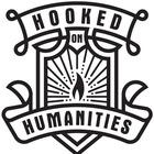 Hooked on Humanities