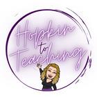 Hopkin to Teaching