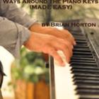 Hortons Ways Around The Piano Keys Made Easy