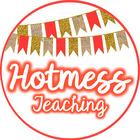 Hot Messs Teaching