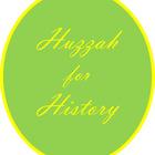 Huzzah for History