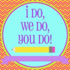 I do We Do You Do