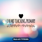 I heart teaching primary