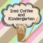 Iced Coffee and Kindergarten