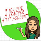 If You Give a Teacher a TPT Account