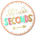 I'll Take Seconds