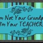 Im Not Your Grandpa Im Your Teacher