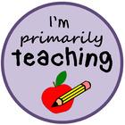 I'm Primarily Teaching