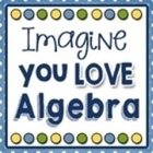 Imagine You Love Algebra