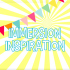 Immersion Inspiration