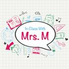 In Class With Mrs M