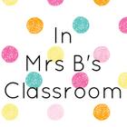 In Mrs B's Classroom