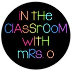In the Classroom with Mrs O