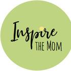 Inspire the Mom