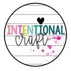 Intentional Craft