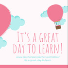 IT'S A GREAT DAY TO LEARN
