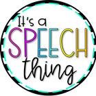 It's a Speech Thing