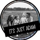 It's Just Adam