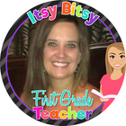 Itsy Bitsy First Grade Teacher
