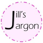 Jill's Jargon