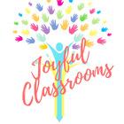 Joyful Classrooms TPT