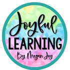 Joyful Learning - Megan Joy