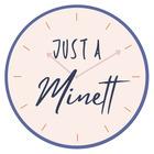 Just a Minett