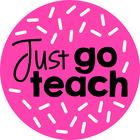 Just Go Teach