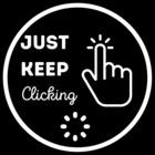 Just Keep Clicking