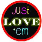 Just Love 'Em