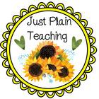 Just Plain Teaching