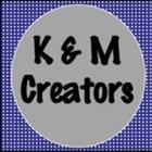 K and M Creators