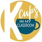 K Cups in my Classroom