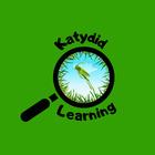 Katydid Learning