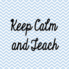 Keep Calm and Teach