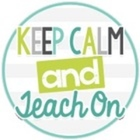 Keep Calm and Teach On   Rachel