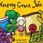 Keeping Grace Safe