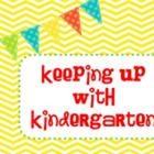 Keeping up with Kindergarten