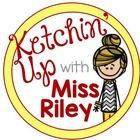 Ketchin' Up With Miss Riley