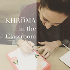KHROMA in the Classroom