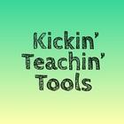 Kickin' Teachin' Tools