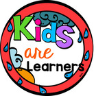 Kids are Learners