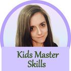 Kids Master Skills