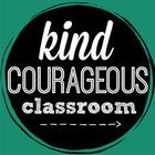 kind courageous classroom