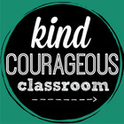 kind courageous classroom
