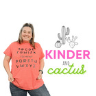 Kinder and Cactus