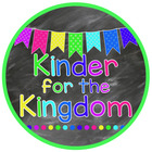 Kinder for the Kingdom