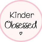 Kinder Obsessed