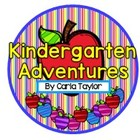 Kindergarten Adventures by Carla Taylor