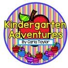 Kindergarten Adventures by Carla Taylor